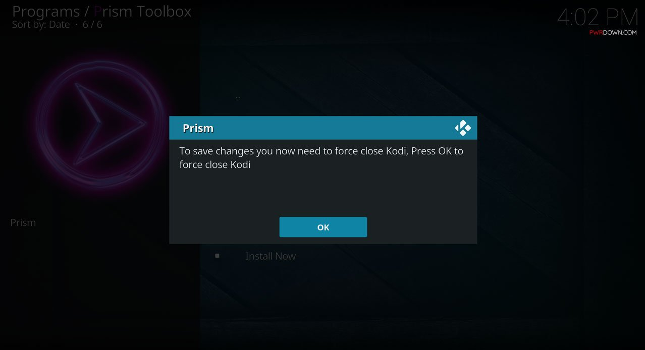 Kodi will ask to force close to make the changes. Choose OK, and then reload Kodi. The new build will be installed and ready to use!